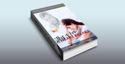 "romance novel ebook ""This Is How A Heart Breaks (Healing of the Heart Book 1)"" by Deborah Dearth"