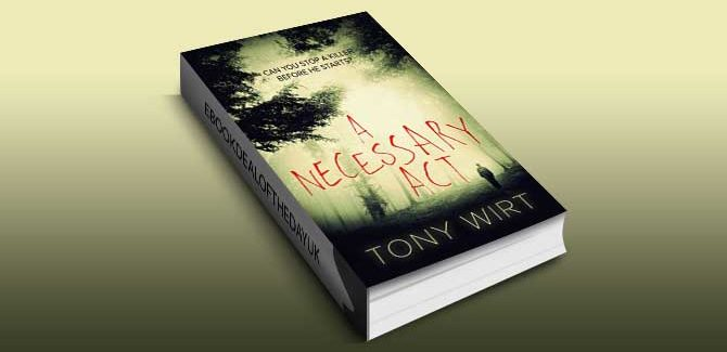 psychological thriller suspense ebook A Necessary Act by Tony Wirt