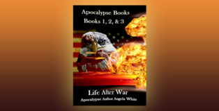 "scifi apocalypse ebook ""Apocalypse Books 1, 2, & 3: Life After War Box Set"" by Angela White"