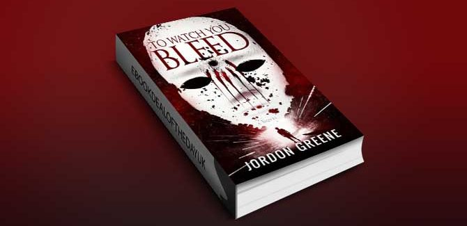 horror psychological thriller ebook To Watch You Bleed by Jordon Greene