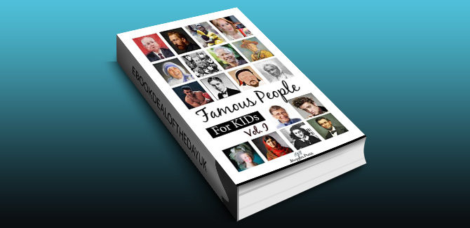biography & memoir ebook Famous People for Kids (Vol.1): (Series of Biography Books, Biographies Of Famous People and memoirs) by Watchara Intrasombat