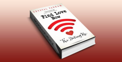"ating selfhelp nonfiction ebook ""The Dating Rx: Get over him and find your true soulmate"" by Crystal Parham"