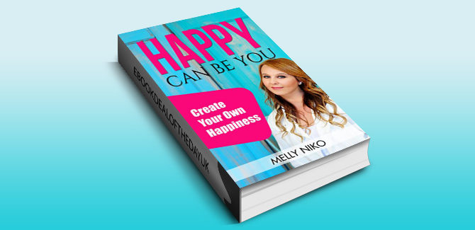 selfhelp ebook Happy Can Be You: Create your own happiness by Melly Niko