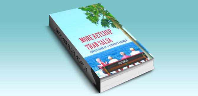 memoir travel ebook More Ketchup than Salsa by Joe Cawley