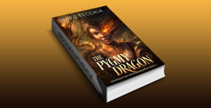 "ya epic fantasy ebook ""The Pygmy Dragon (Shapeshifter Dragon Legends Book 1)"" by Marc Secchia"