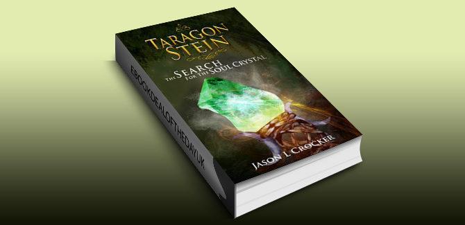 ya fantasy ebook Taragon Stein: The Search For The Soul Crystal by Jason L Crocker