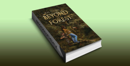 "fantasy fiction ebook ""Beyond the Forest"" by Kay L Ling"
