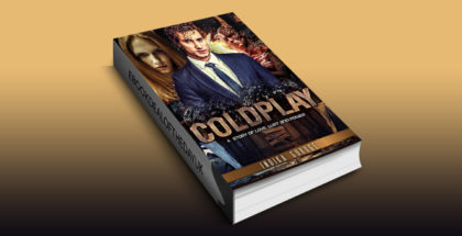 "futuristic fantasy romance ebook ""Coldplay: A STORY OF LOVE, LUST AND POWER"" by Indika Guruge"
