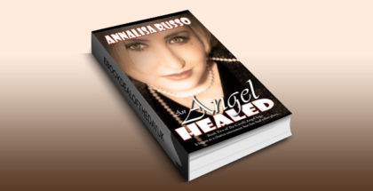 "historical romance ebook ""An Angel Healed (The Cavelli Angel Saga)"" by Annalisa Russo"