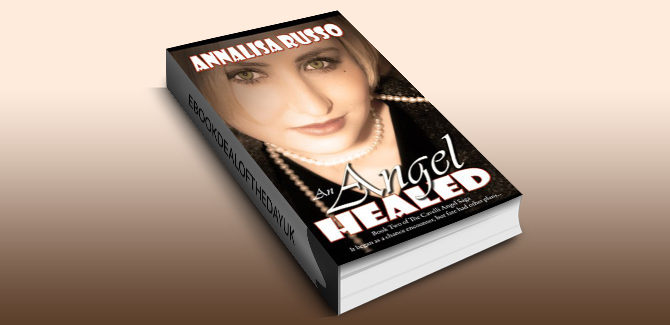 historical romance ebook An Angel Healed (The Cavelli Angel Saga) by Annalisa Russo