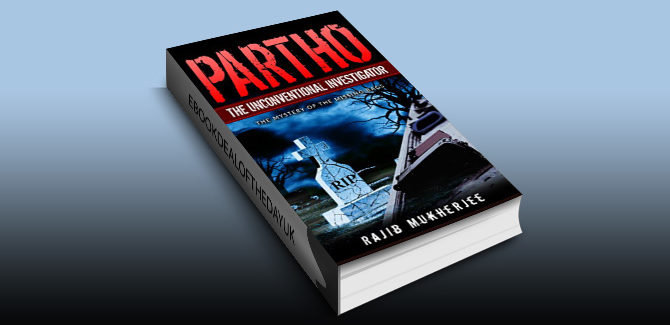 mystery suspense thriller ebook Partho, the Unconventional Investigator by Rajib Mukherjee