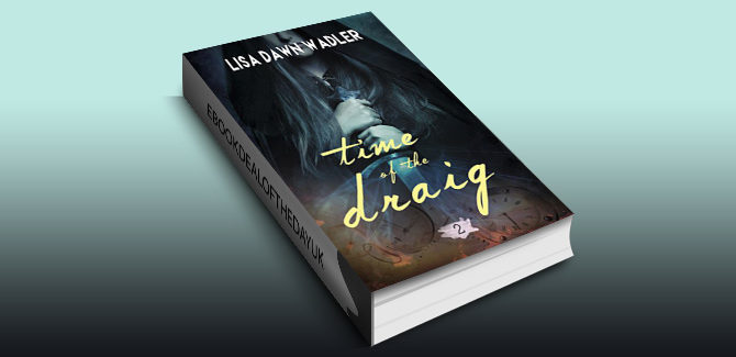 scifi historical timetravel romance Time of the Draig by Lisa Dawn Wadler