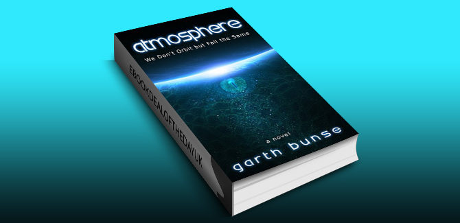 ya scifi ebook Atmosphere: We Don't Orbit but Fall the Same by Garth Bunse
