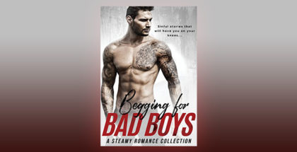 "romance boxed set ""Begging for Bad Boys"" by Alexis Abbott + more!"