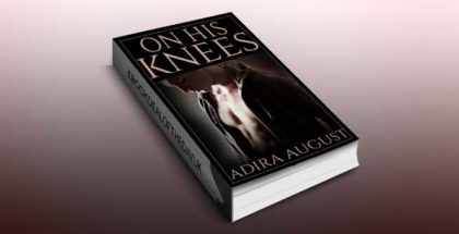 "psychological erotica ebook ""On His Knees"" by Adira August"