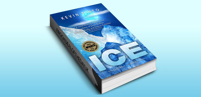 thriller fiction ebook ICE (Dr. Leah Andrews and Jack Hobson Thrillers Book 1) by Kevin Tinto