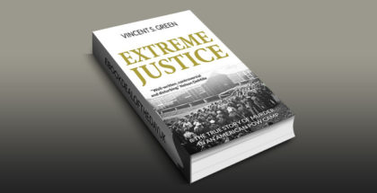 "legal thriller fiction ebook ""Extreme Justice"" by Vincent S Green"
