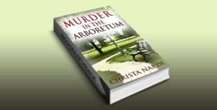 "mystery fiction ebook ""Murder in the Arboretum (Cold Creek Book 2)"" by Christa Nardi"