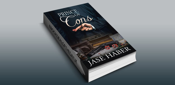 crime fiction ebook Prince of Cons: A True Crime Story by Jase Haber