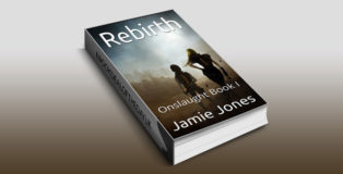 "scifi kindle ebook ""Rebirth: Onslaught Book I"" by Jamie Jones"