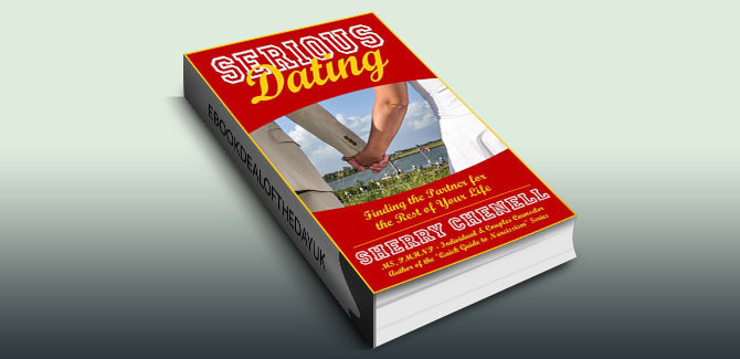nonfiction kindle ebook Serious Dating: Finding the Partner for the Rest of Your Life by Sherry Chenell