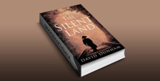"historical fiction ebook ""The Silent Land"" by David Dunham"