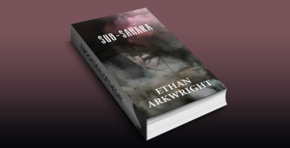"fantasy mystery ebook ""Sub-Sahara"" by Ethan Arkwright"
