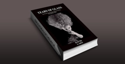 "thriller fiction ebook ""TEARS OF GLASS"" by DAVID LAKE"