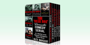 "romantic comedy boxed set ""The 'Dear Roz' Romantic Comedy Serial: All 4 Novellas in this Humorous Contemporary Romance Boxset (The 'Dear Roz' Series Book 1)"" by Alex Bahscot"