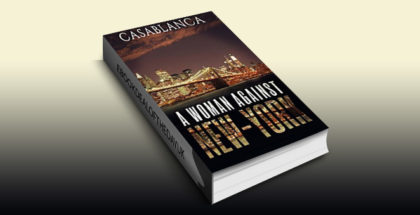 "thriller fiction ebook ""A woman against New-York"" by Casablanca"
