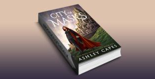 "epic fantasy ebook ""City of Masks: (An Epic Fantasy Novel) (The Bone Mask Trilogy Book 1)"" by Ashley Capes"