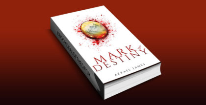 "epic fantasy ebook ""Mark of Destiny: An Epic Fantasy Novel"" by Azrael James"
