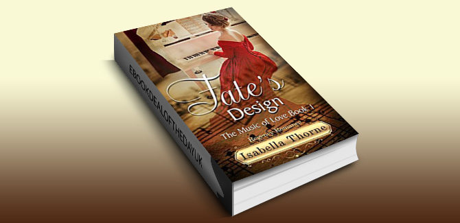 historical regency romance ebook The Music of Love: Fate's Design: Regency Romance, book 1 by Isabella Thorne