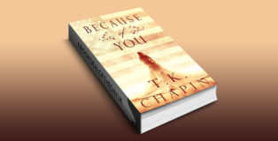 "christian fiction romance ebook ""Because of You: A Christian Romance Novel"" by T.K. Chapin"