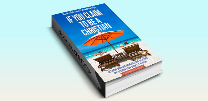 Religion & Spirituality ebook If You Claim to Be a Christian by Alexandru Horatiu Mesesan