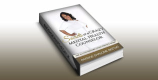 "nonfiction selfhelp ebook ""Secrets Of A Crazy Mental Health Counselor"" by Patrice Brown"