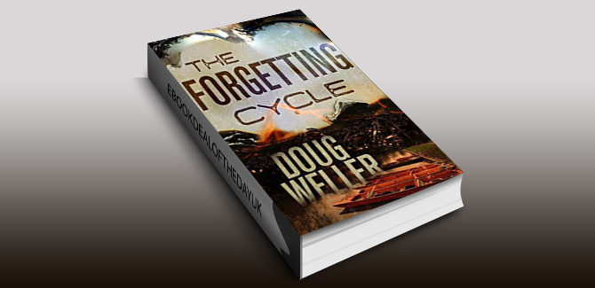 psychological thriller ebook The Forgetting Cycle: The unforgettable psychological thriller with a stunning twist by Doug Weller