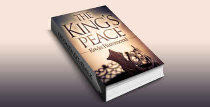"an epic fantasy ebook ""The King's Peace (The Dark and the White Book 1)"" by Kevin Hammond"