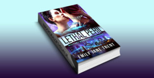 "romantic suspense ebook ""Lethal Peril: Military Romantic Suspense (Stealth Security Book 2)"" by Emily Jane Trent"