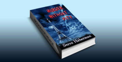 "a mystery thriller suspense ebook ""Murder Without Pity"" by Steve Haberman"