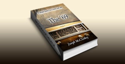 "drama family life ebook ""The '69: A second chance for a father and son"" by Joseph McCloskey"
