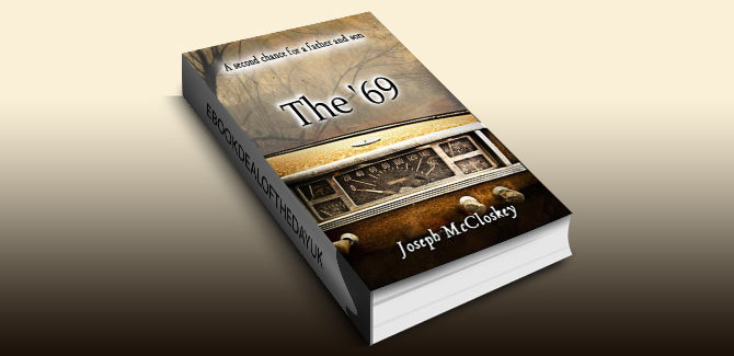drama family life ebook The '69: A second chance for a father and son by Joseph McCloskey