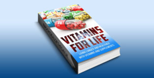 "nonfiction health tips ebook ""VITAMINS FOR LIFE"" by RICK MARZ"