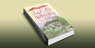 "women's fiction ebook ""Find Me at Willoughby Close (Willoughby Close Series Book 3)"" by Kate Hewitt"