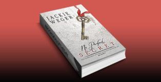 """suspense romantic comedy ebook """"No Perfect Secret"""" by Jackie Weger"""