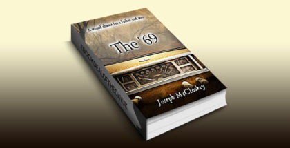 """literary fiction ebook """"The '69: A second chance for a father and son"""" by Joseph McCloskey"""