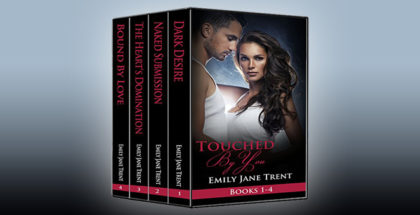 "new adult romance ebooks ""Touched By You: Books 1-4"" by Emily Jane Trent"