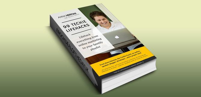 business & money ebook tips 99 Techie Lifehacks (99 LIFEHACKS Book 1) by Anna Herman