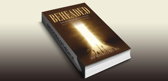 religion & spirituality ebook Beheaded: The book of Revelation made simple with commentary by Dina M. Jones