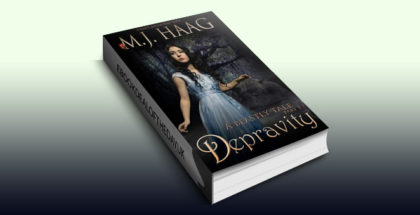 "historical paranormal romance ebook ""Depravity: A Beauty and the Beast Novel (A Beastly Tale Book 1)"" by M.J. Haag"